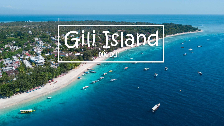 Khám phá Bali #3: Gili – Quần đảo thiên đường giữa đại dương