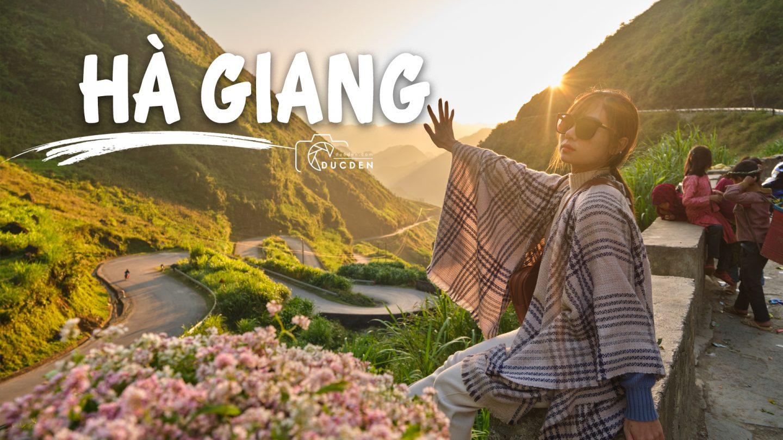 Phượt Hà Giang Review tất tần tật cung Hà Giang – Đồng Văn